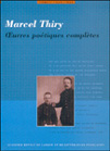 Marcel Thiry - ?uvres poétiques complètes. Tome 1 (1924-1938)