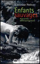 Lucienne Strivay : Enfants sauvages : approches anthropologiques